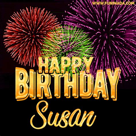 wishing   happy birthday susan  fireworks gif animated greeting card