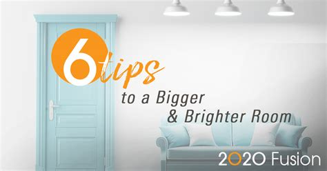 how to make a room look brighter 2020 fusion six tips to make a room appear bigger and brighter 2020