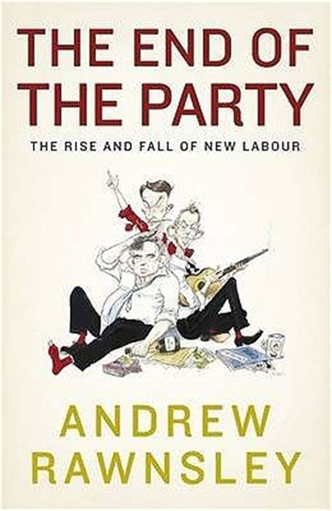 a barrel the rise and fall of new york s wine company books the end of the the rise and fall of new labour by