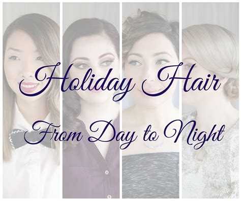 hairstyles for office christmas party holiday hairstyles for women day to night