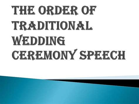 Wedding Ceremony Speech by Ppt Steps Of Traditional Wedding Ceremony Speech