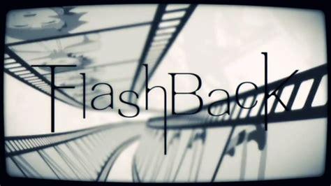 www flashback amv ð ð ð ð ñ flashback ð ñ ð ñ ðºð ç èµ é ã akiakaneã flashback