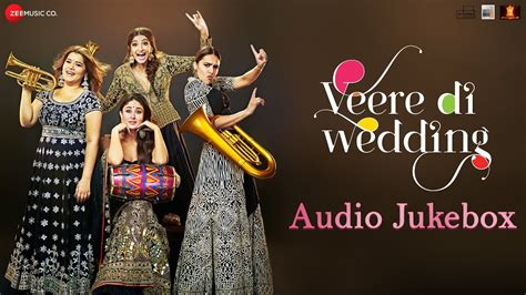 Wedding Songs List Mp3 by Veere Di Wedding Songs Tracklist