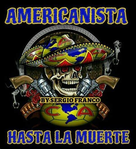 imagenes nuevas del club america hasta la muerte por mraguila logo y escudo fotos del