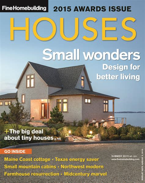 issue 190 fine homebuilding fine homebuilding awards top honors in the 2015 houses issue