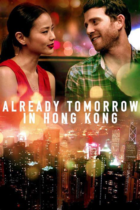 film remaja hongkong film already tomorrow in hong kong 2015 en streaming vf