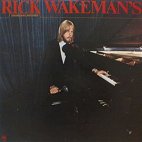 Rick Wakeman Criminal Record Rick Wakeman Rick Wakeman S Criminal Record Records Vinyl And Cds To Find And