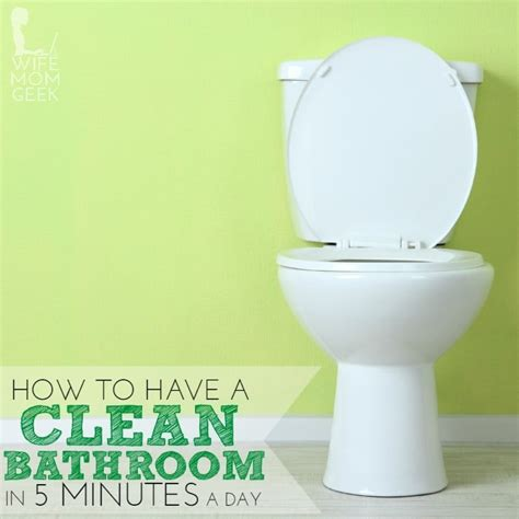how to wipe after using the bathroom how to keep your bathroom clean in 5 minutes a day