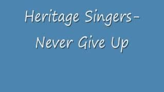 A Place Heritage Singers Lyrics Heritage Singers Never Give Up Mp3 Lyrics Albums