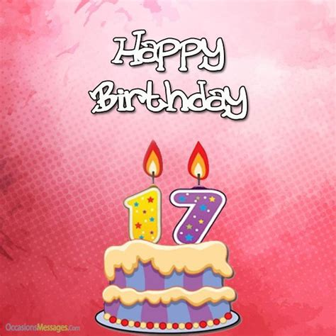 Happy 17th Birthday Wishes 17th Birthday Wishes And Greetings Occasions Messages