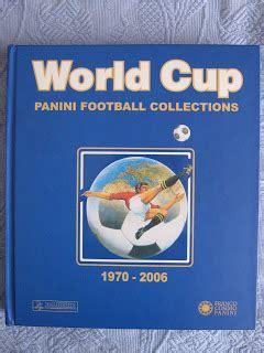 libro collecting the world the coleccionistas de futbol libro world cup panini football collection 1970 2006