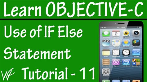 if statement objective c free objective c programming tutorial for beginners 11
