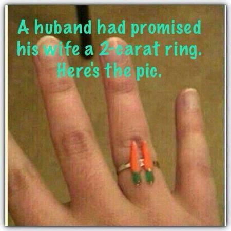 husband promise 2 carat ring funny images & photos