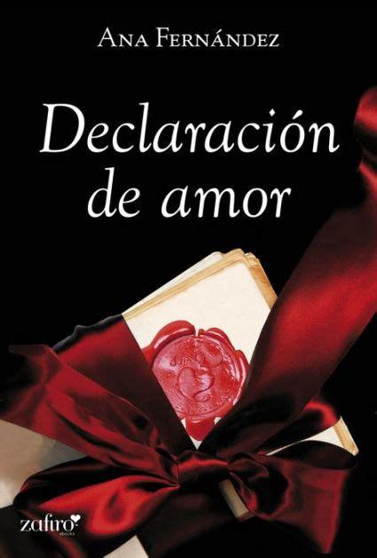 declaracion de amor declaraci 243 n de amor by ana mar 237 a fern 225 ndez mart 237 nez nook