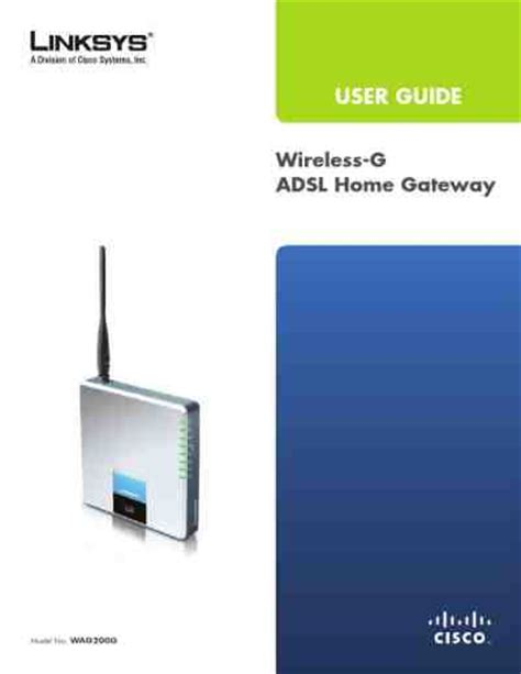 Modem Adsl Linksys Wag200g Linksys Wag200g Wireless G Adsl Home Gateway Router Modem Manual For Free Now