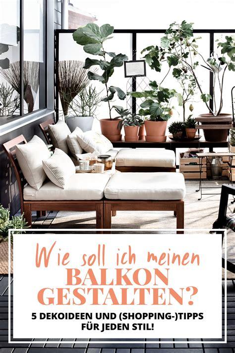 Wie Gestalte Ich Einen Kleinen Balkon by Gestalten Wie Soll Ich Meinen Balkon Gestalten Balkon Und