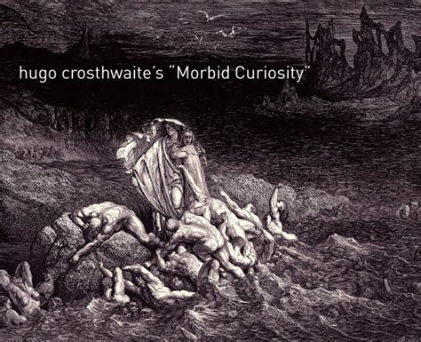 Morbid Curiosity hugo crosthwaite s morbid curiosity scribble08 by