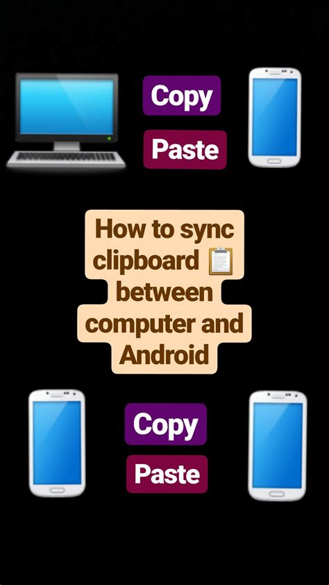 how to paste on android how to sync clipboard between your computer and android