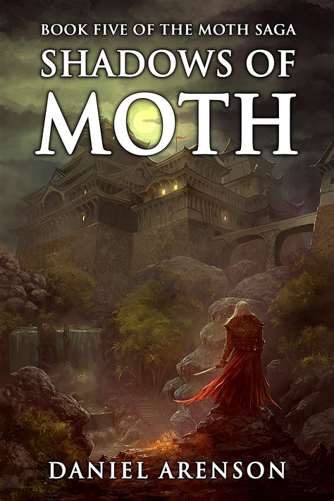 the of the moths books shadows of moth the moth saga book 5