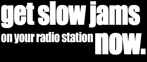 slow jams 2013 list slow jam pictures posters news and videos on your