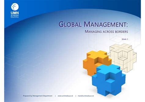 Global Mba by Week 3 Global Management Managing Across Border 3 Sks