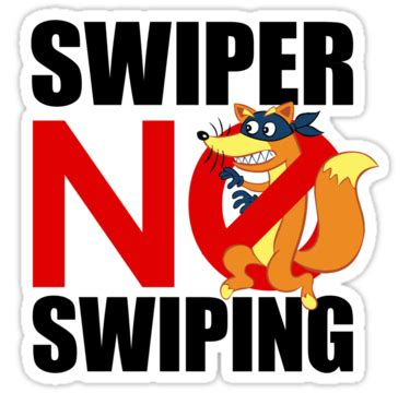 quot swiper no swiping quot stickers by kashley redbubble