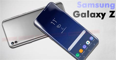 Samsung Z 2018 Check Out Samsung S Rumored 2018 Flagship Smartphone The Samsung Galaxy Z 2018