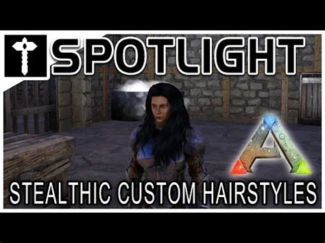 haircuts ark ark survival evolved mod spotlight stealthic custom