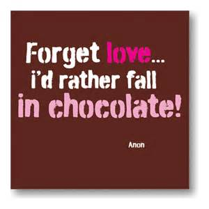 Funny chocolate quotes pictures to pin on pinterest