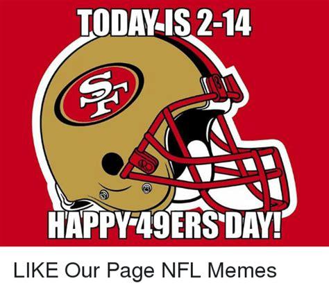 San Francisco 49ers Memes - 25 best memes about san francisco 49ers san francisco