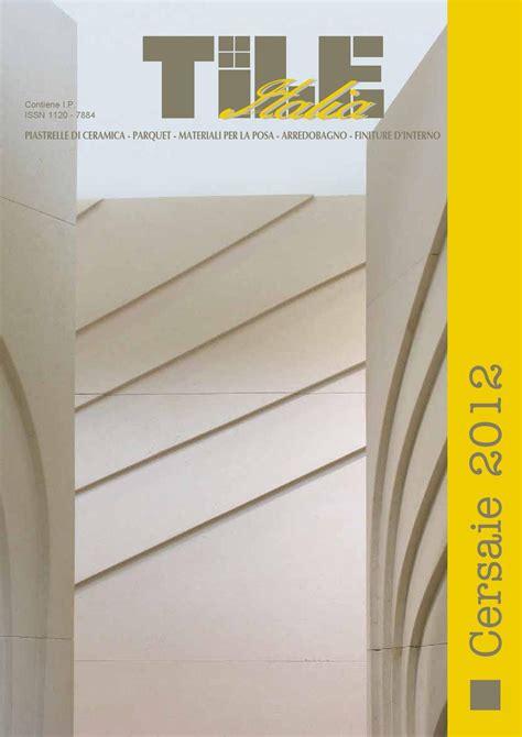 rivestimento interno cer tile italia 4 2012 by tile edizioni issuu