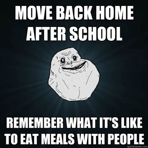 move back home after school remember what it s like to eat
