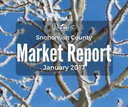 Snohomish County Real Property Records Snohomish County Real Estate News And Housing Market Report For January 2017 Diemert