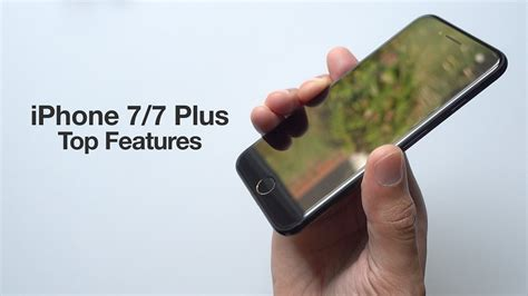 top 20 iphone 7 and 7 plus features