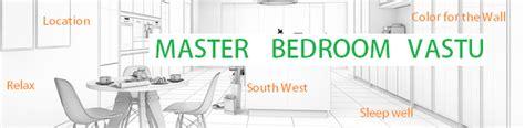 vastu tips for master bedroom interior design vastu tips for bedroom get positive energy