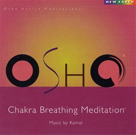 breathing meditation in books osho chakra breathing meditation kamal