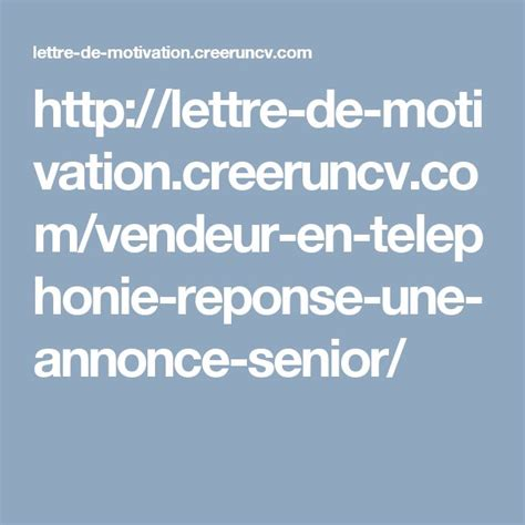 Lettre De Motivation Anglais Reponse A Une Annonce 17 best ideas about une lettre de motivation on