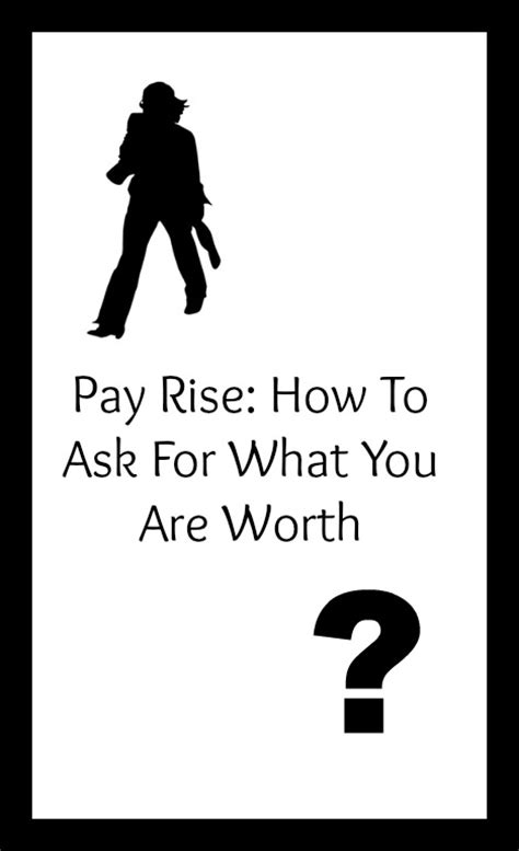 how to ask for a salary in a cover letter pay rise how to ask for what you are worth my random