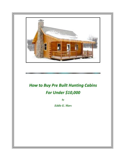build a cabin for 10000 calam 233 o how to buy pre built cabins for