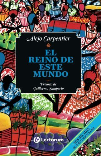 el reino de este mundo spanish edition import it all