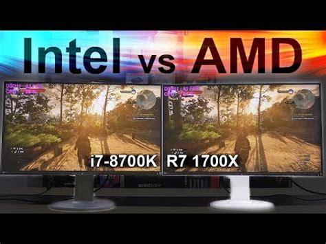 intel vs amd 2017    8700k vs 1700x youtube