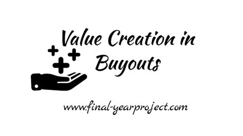 Mba Values by Mba Project On Value Creation In Buyouts Free Year