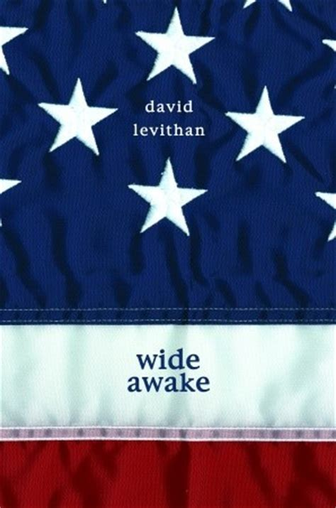 wide awake books wide awake by david levithan reviews discussion