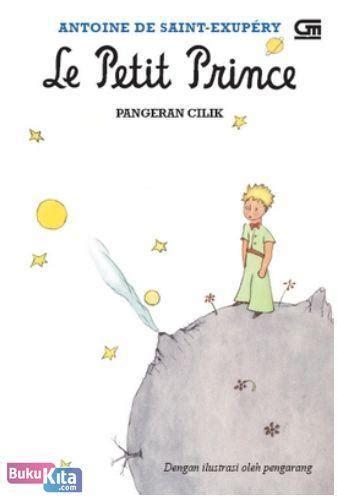 Novel Pangeran Cilik Le Petit Prince bukukita pangeran cilik le petit prince