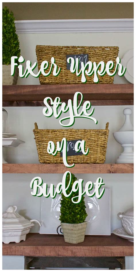 how to get the fixer upper look in your home jenna burger fixer upper style on a budget 2 bees in a pod