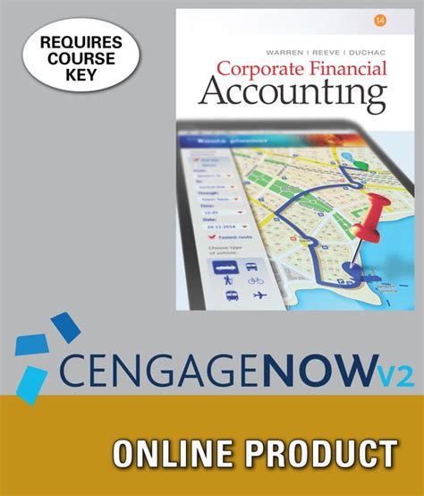 Corporate Financial Accounting cengagenowv2 for corporate financial accounting 14th