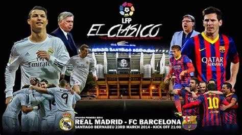 imagenes real madrid vs barcelona 2014 el cl 225 sico 2014 187 real madrid vs fc barcelona 23 03