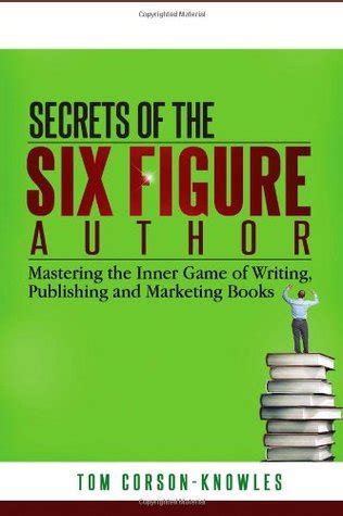 secrets to effective author marketing it s more than buy my book career author secrets volume 3 books secrets of the six figure author mastering the inner