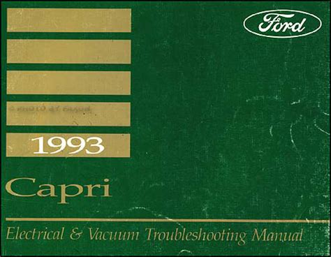manual repair free 1993 mercury capri auto manual 1993 mercury capri electrical and vacuum troubleshooting manual orig