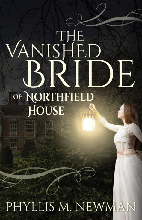 the vanished of northfield house by phyllis m